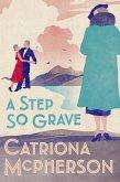 A Step So Grave (eBook, ePUB)