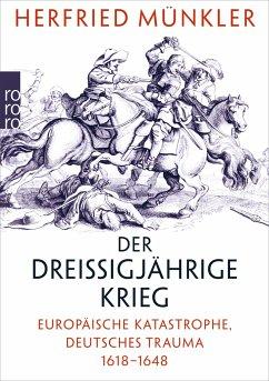 Der Dreißigjährige Krieg - Münkler, Herfried