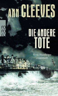 Die andere Tote / Vera Stanhope Bd.7 - Cleeves, Ann