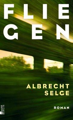 Fliegen - Selge, Albrecht