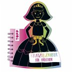 Kratzelzauber Für Mädchen (Kratzelbuch in Prinzesinnenform)