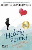 Die Hedvig-Formel für eine glückliche Familie / Die Hedvig Formel Bd.1