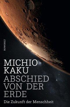 Abschied von der Erde - Kaku, Michio
