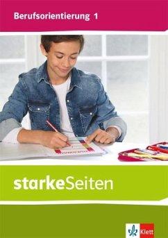 starkeSeiten Berufsorientierung 1. Schülerbuch Klasse 5/6
