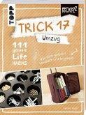 Trick 17 Pockezz - Umzug