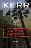 Kalter Frieden / Bernie Gunther Bd.11