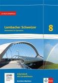 Lambacher Schweizer Mathematik 8 - G8. Ausgabe Nordrhein-Westfalen. Arbeitsheft plus Lösungsheft und Lernsoftware Klasse 8