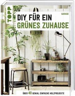 DIY für ein grünes Zuhause - garage