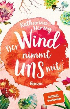 Der Wind nimmt uns mit / Farben des Sommers Bd.3 - Herzog, Katharina