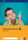 Meilensteine Deutsch 6. Grammatik - Ausgabe ab 2016. Arbeitsheft Klasse 6