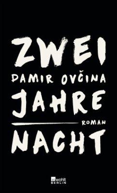 Zwei Jahre Nacht - Ovcina, Damir