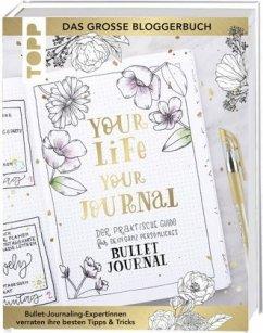 Your life, your journal - Vogel, Olivia; Becker, Monja; Kopecek, Raissa; Richter, Charlott; Groß, Simone; Broszies, Anne; Seidel, Sandy; Leineweber, Christine; Kilcher, Veronika; Krater, Marieke