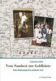 Vom Sambesi zur Goldküste