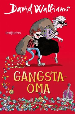 Gangsta-Oma - Walliams, David