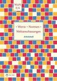 Werte · Normen · Weltanschauungen. Klassen 5/6. Arbeitsheft. Niedersachsen