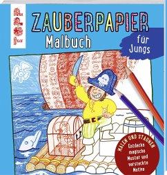 Zauberpapier Malbuch für Jungs - Pautner, Norbert