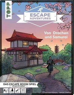 Escape Adventures - Von Drachen und Samurai - Frenzel, Sebastian; Zimpfer, Simon