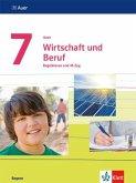 Auer Wirtschaft und Beruf. Schülerbuch Klasse 7. Ausgabe Bayern