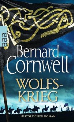 Wolfskrieg / Uhtred Bd.11 - Cornwell, Bernard