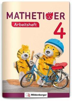 Mathetiger 4 - Arbeitsheft - Neubearbeitung