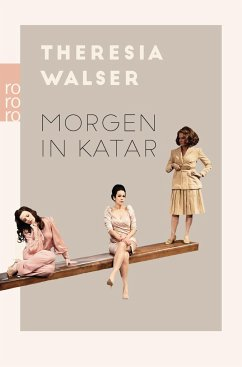 Morgen in Katar - Walser, Theresia