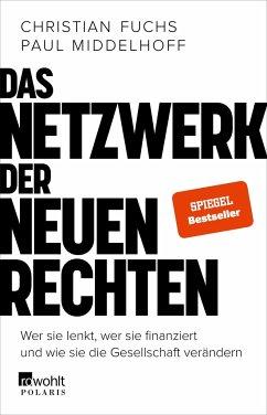 Das Netzwerk der Neuen Rechten - Fuchs, Christian; Middelhoff, Paul