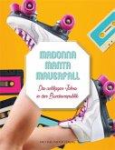 Madonna Manta Mauerfall