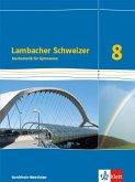 Lambacher Schweizer Mathematik 8 - G8. Ausgabe Nordrhein-Westfalen. Schülerbuch Klasse 8