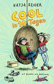 Cool in 10 Tagen