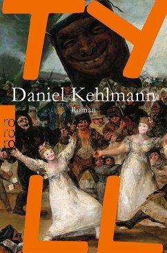 Tyll - Kehlmann, Daniel