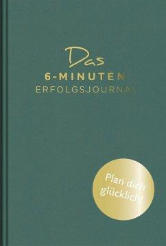 Das 6-Minuten-Erfolgsjournal - Spenst, Dominik