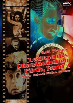 LEXIKON DES PHANTASTISCHEN FILMS, BAND 2 - Horror, Science Fiction, Fantasy (eBook, ePUB) - Giesen, Rolf