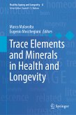 Trace Elements and Minerals in Health and Longevity (eBook, PDF)