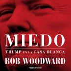 Miedo. Trump en la Casa Blanca (MP3-Download)
