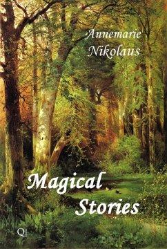 Magical Stories (eBook, ePUB) - Annemarie Nikolaus