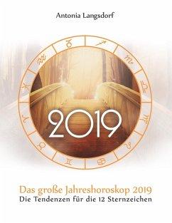 Das große Jahreshoroskop 2019 (eBook, ePUB)