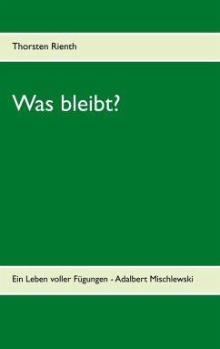 Was bleibt? (eBook, ePUB)