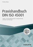 Praxishandbuch DIN ISO 45001 - inkl. Arbeitshilfen online (eBook, PDF)