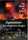 Aquitanien: Das Ende eines Krieges (eBook, ePUB)
