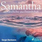 Samantha - eine Geschichte über Freundschaft (Ungekürzt) (MP3-Download)