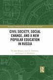 Civil Society, Social Change, and a New Popular Education in Russia (eBook, ePUB)