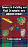 Geometric Modeling and Mesh Generation from Scanned Images (eBook, ePUB)