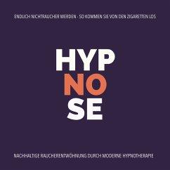 Hypnose-Anwendung: Endlich Nichtraucher werden - So kommen Sie von den Zigaretten los (MP3-Download) - Kohl, Tanja