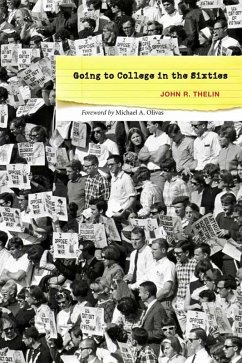 Going to College in the Sixties (eBook, ePUB) - Thelin, John R.
