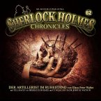Sherlock Holmes Chronicles - Der Artillerist im Ruhestand, 1 Audio-CD