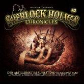 Der Artillerist im Ruhestand / Sherlock Holmes Chronicles Bd.62 (1 Audio-CD)