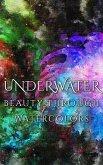 Underwater Beauty Through Watercolors (eBook, ePUB)