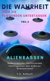 Die Wahrheit über die fliegenden Untertassen - Alien-Rassen (eBook, ePUB)