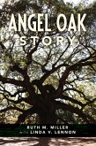 The Angel Oak Story (eBook, ePUB)