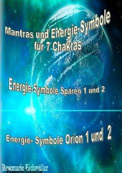 Mantras und Energie-Symbole für 7 Chakren (eBook, ePUB)